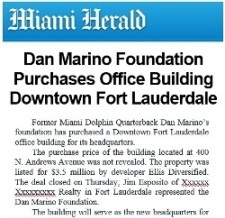 Miami Herald Reprint Dan Marino Foundation purchases office building in downtown Ffort Lauderdale